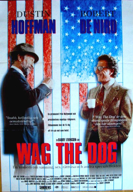 wag the dog movie essay Movie analysis: wag the dog helium ± entertainment ± movies ± movie analysis µwhy does a dog wag its tail pride and prejudice vs letters to alice essay.